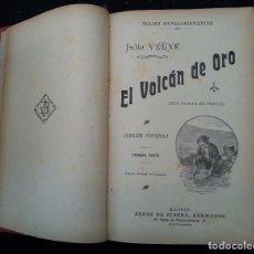 Libros antiguos: OBRAS DE JULIO VERNE. EL VOLCAN DE ORO. VIAJES EXTRAORDINARIOS. SAENZ DE JUBERA. Lote 82290948