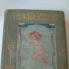 Libros antiguos: THE WATER BABIES/ LOS BEBES ACUÁTICOS- CHARLES KINGSLEY 1862/1863 ILUSTRADO POR KATHARINE CAMERON.. Lote 82320120