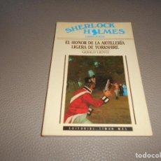 Libros antiguos: EL HONOR DE LA ARTILLERIA LIGERA DE YORKSHIRE - SHERLOCK HOLMES LIBRO-JUEGO Nº 6 - TIMUN MAS - NUEVO. Lote 82481832
