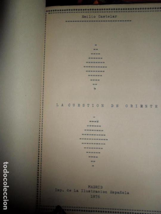 LA CUESTIÓN DE ORIENTE, EMILIO CASTELAR, 1876, MUY BUEN ESTADO, EN HOLANDESA (Libros Antiguos, Raros y Curiosos - Historia - Otros)