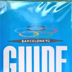 Libros antiguos: JJ.OO. BCN 1992 BARCELONA. GUIDE DEL BUREAU OLYMPIQUE. Lote 82739664