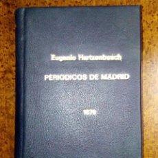 Libros antiguos: PERIÓDICOS DE MADRID.TABLA CRONOLÓGICA 1661-1870. EUGENIO HARTZENBUSCH (1840-1910). 1876. Lote 82795572