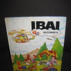 Libros antiguos: IBAI SOCORRISTA. ILUSTRACIONES: M. SITJAR. TEXTOS: JESUS BALLAZ. TIMUN MAS 1983.. Lote 218602506