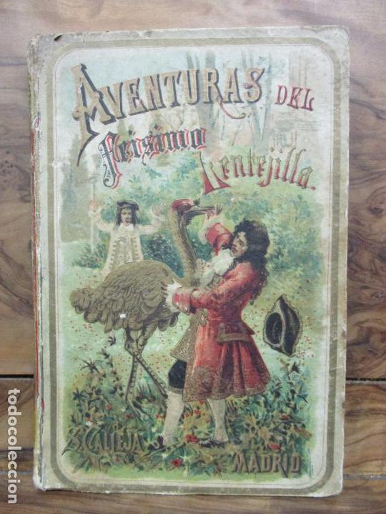 AVENTURAS DEL FEÍSIMO LENTEJILLA. CUENTO FANTÁSTICO. ILUSTR. N. MÉNDEZ-BRINGA. C. 1900. (Libros antiguos (hasta 1936), raros y curiosos - Literatura - Narrativa - Otros)