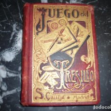 Libros antiguos: NUEVO MANUAL DEL JUEGO DEL TRESILLO A.G.CH. 1902 MADRID. Lote 82894004