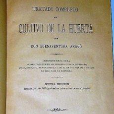 Libros antiguos: TRATADO COMPLETO DEL CULTIVO DE LA HUERTA (1896). Lote 82908744