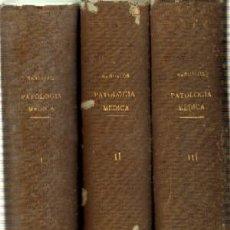 Libros antiguos: PATOLOGIA MEDICA. TRES TOMOS. BAÑUELOS, M. ESTANT-105. Lote 82930464