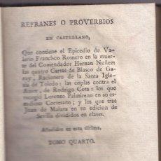 Libros antiguos: REFRANES O PROVERVIOS DEL COMENDADOR HERNÁN NUÑEZ. TOMO CUARTO. MADRID 1804.. Lote 82941976