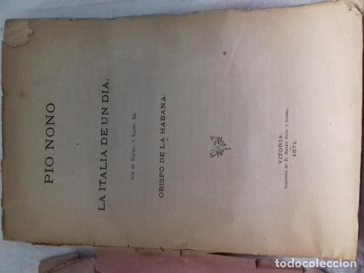Libros antiguos: PIO NONO Y LA ITALIA DE UN DIA-OBISPO DE LA HABANA-IMP MATEO SANZ Y GOMEZ-VITORIA 1871 - Foto 2 - 83007456