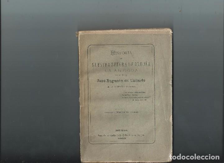 1883 HISTORIA DE NUESTRA SEÑORA DE ORDUÑA LA ANTIGUA. JOSÉ EUGENIO DE URIARTE. INTONSO (Libros Antiguos, Raros y Curiosos - Historia - Otros)