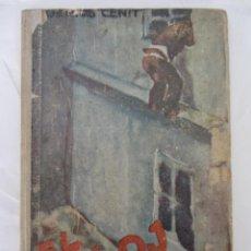 Libros antiguos: EL RELOJ O LAS AVENTURAS DE PETIKA. L. PANTELEIEW. ED CENIT. 1ªED. 1931. Lote 83059796