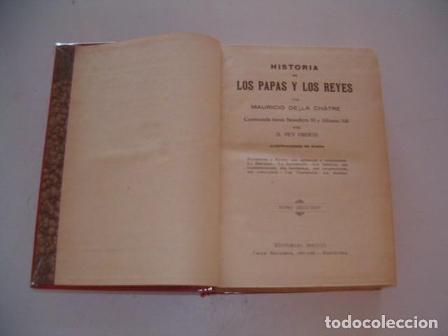 Libros antiguos: Historia de los Papas y los Reyes I, II, III, IV y V. CINCO TOMOS. RM79844. - Foto 4 - 83139348