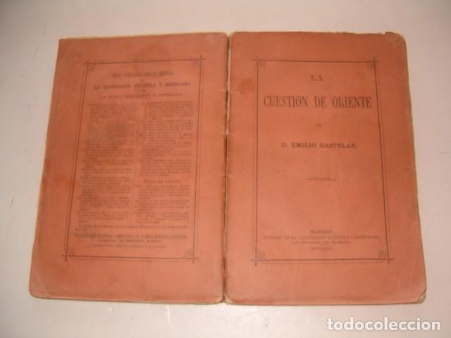 EMILIO CASTELAR. LA CUESTIÓN DE ORIENTE. RM79848. (Libros Antiguos, Raros y Curiosos - Historia - Otros)
