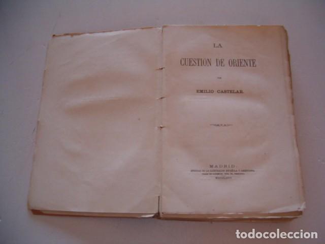 Libros antiguos: EMILIO CASTELAR. La cuestión de Oriente. RM79848. - Foto 3 - 83139932