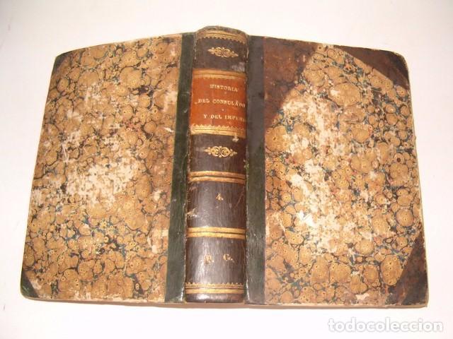 M. A. THIERS. HISTORIA DEL CONSULADO Y DEL IMPERIO. TOMO IV. RM79864. (Libros Antiguos, Raros y Curiosos - Historia - Otros)