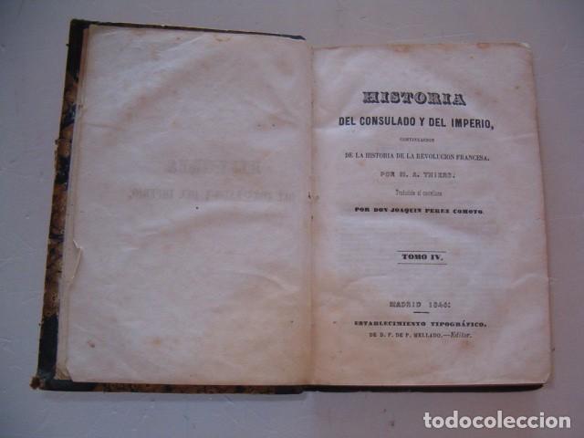 Libros antiguos: M. A. THIERS. Historia del Consulado y del Imperio. Tomo IV. RM79864. - Foto 2 - 83149420