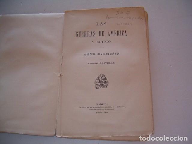 Libros antiguos: EMILIO CASTELAR. Las Guerras de América y Egipto. Historia Contemporánea. RM79884. - Foto 2 - 83155072