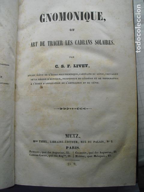 1839 GNOMONIQUE OU ART DE TRACER LES CADRANS SOLAIRES C.S.F. LIVET (Libros Antiguos, Raros y Curiosos - Ciencias, Manuales y Oficios - Otros)