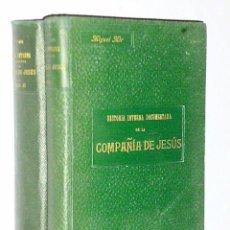 Libros antiguos: HISTORIA INTERNA DOCUMENTADA DE LA COMPAÑÍA DE JESÚS (DOS TOMOS). Lote 83345292