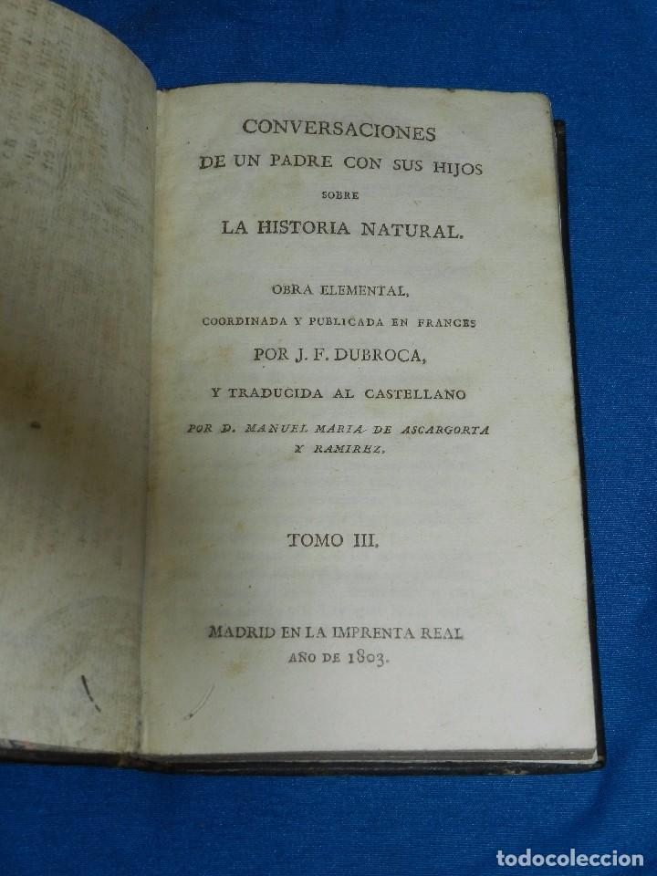 Libros antiguos: (MF) J F DURROCA - CONVERSACIONES DE UN PADRE CON SUS HIJOS SOBRE LA HISTORIA NATURAL 1811 COMPLETO - Foto 5 - 83370660