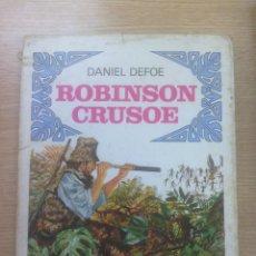 Libros antiguos: ROBINSON CRUSOE (PALMA DE ORO) (BRUGUERA). Lote 83557140