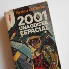 Libros antiguos: 2001, UNA ODISEA ESPACIAL; ARTHUR C. CLARK; EDIÓN RENO. Lote 83594748