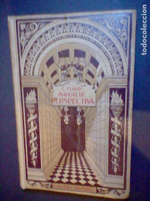 Libros antiguos: C. CLAUDI MANUAL PERSPECTIVA 1914 - Foto 16 - 83704780