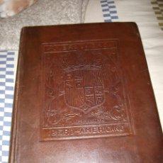 Libri antichi: LIBRO DE ORO IBERO AMERICANO CATALOGO OFICIAL Y MONUMENTAL DE LA EXPOSICIÓN DE SEVILLA 1929 1930. Lote 145732352