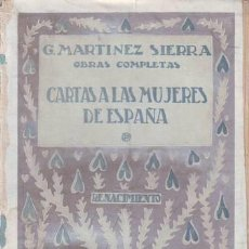 Libri antichi: MARTINEZ SIERRA, G: CARTAS A LAS MUJERES DE ESPAÑA.MADRID,RENACIMIENTO1930. Lote 83756324