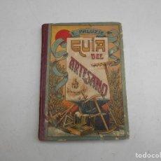 Libros antiguos: GUIA DEL ARTESANO. Lote 83784676