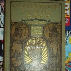 Libros antiguos: CHARLES LUMMIS.LOS EXPLORADORES ESPAÑOLES DEL SIGLO XVI.ARALUCE.1924. ESTUPENDO ESTADO.. Lote 83809064