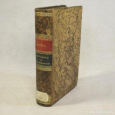 Libros antiguos: DICCIONARIO DE LEGISLACIÓN MILITAR (1877) - JOSÉ MUÑIZ Y TERRONES. Lote 83818686