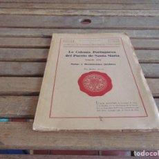 Libros antiguos: ESTUDIOS HISTORICOS JEREZANOS LA COLONIA PORTUGUESA DE EL PUERTO DE SANTA MARIA SIGLO XVI. Lote 83900372