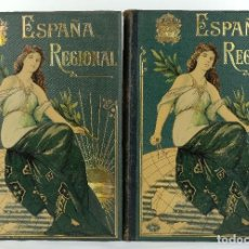 Libros antiguos: ESPAÑA REGIONAL-CEFERINO ROCAFORT-.ED.ESTABLECIMEINTO EDITORIAL DE ALBERTO MARTIN, BARCELONA-2 TOMOS. Lote 84025012