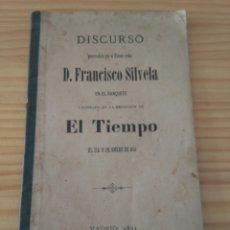Libros antiguos: C3 DISCURSO FRANCISCO SILVELA EN EL BANQUETE REDACCIÓN EL TIEMPO, 10 ENERO DE 1894. MADRID. Lote 84048512