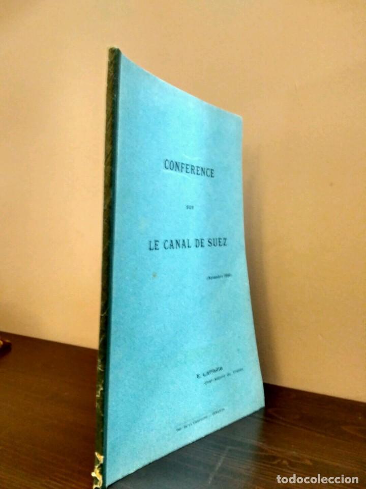 CONFÉRENCE SUS LE CANAL DE SUEZ E. LAFFAILLE. CHEF ADJOINT DE TRANSIT NOVEMBRE 1950 ISMAILIA (Libros Antiguos, Raros y Curiosos - Ciencias, Manuales y Oficios - Otros)