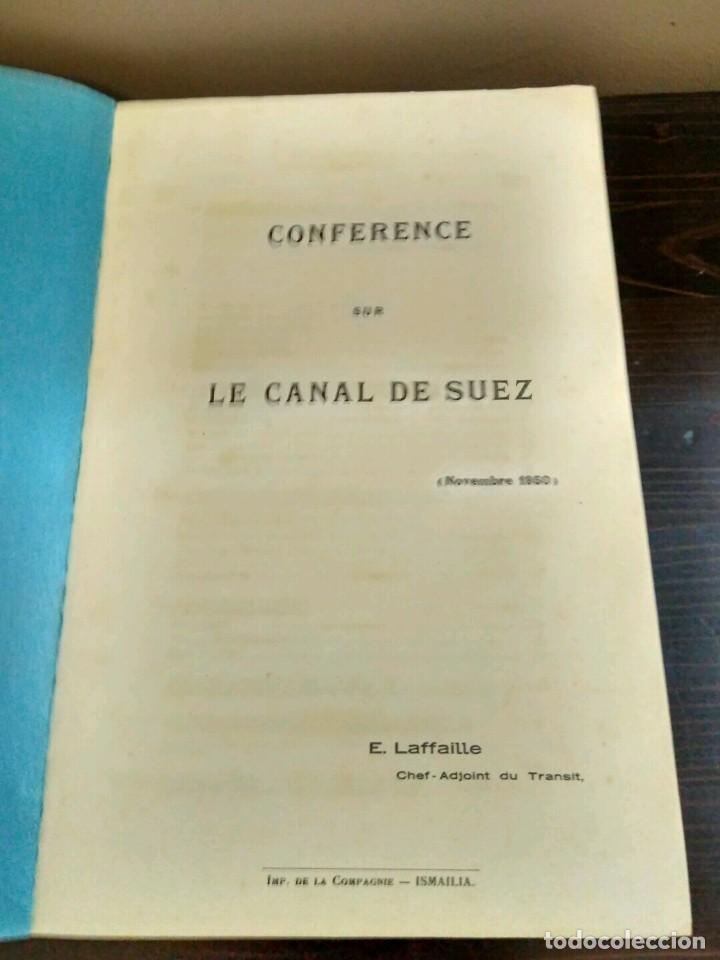 Libros antiguos: CONFÉRENCE SUS LE CANAL DE SUEZ E. LAFFAILLE. CHEF ADJOINT DE TRANSIT NOVEMBRE 1950 ISMAILIA - Foto 3 - 84102308