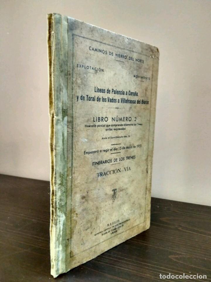 CAMINOS DE HIERRO DEL NORTE - EXPLOTACIÓN MOVIMIENTO - MADRID 1933 - LINEAS PALENCIA A CORUÑA (Libros Antiguos, Raros y Curiosos - Ciencias, Manuales y Oficios - Otros)