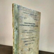 Libros antiguos: CAMINOS DE HIERRO DEL NORTE - EXPLOTACIÓN MOVIMIENTO - MADRID 1933 - LINEAS PALENCIA A CORUÑA . Lote 84202660