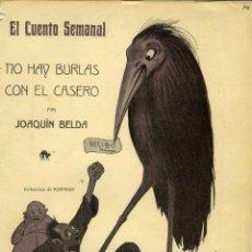 Libros antiguos: JOAQUÍN BELDA, NO HAY BROMAS CON EL CASERO, MADRID, EL CUENTO SEMANAL Nº 193, 14-X1910. 1ª EDICIÓN. Lote 84279292