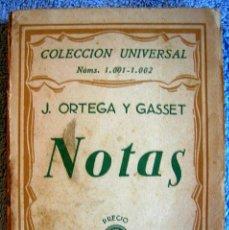 Libros antiguos: NOTAS - J. ORTEGA Y GASSET, 1ª EDICION. COLECCION UNIVERSAL EN 1936.. Lote 84303740