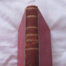 Livres anciens: ESCENAS MONTAÑESAS PEREDA 1864 PRIMERA EDICION SANTANDER. Lote 84423916