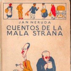 Libros antiguos: JAN NERUDA : CUENTOS DE LA MALA STRANA (HUMORISTAS CALPE, 1922). Lote 84430288