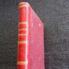 Libros antiguos: CUENTOS Y NOVELAS, LIBRO OBRA DE TEODORO BARÓ (1887). Lote 84546804
