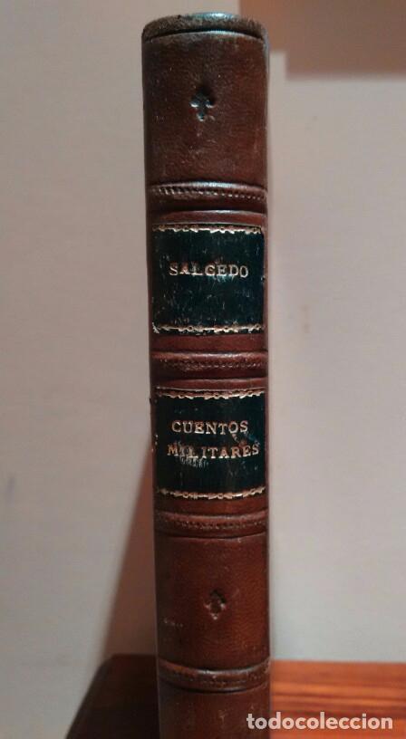 Libros antiguos: CUENTOS MILITARES. JUAN SALCEDO. ILUSTRACIONES DE PICOLO. AÑO 1895 - Foto 2 - 84627196