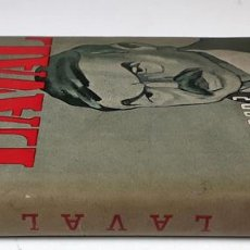 Libros antiguos: PIERRE LAVAL. Nº 3. ¿TRAIDOR, PATRIOTA?. MANUEL TARIN-IGLESIAS. EDIT. ALEJO CLIMENT. S/F.. Lote 84708188