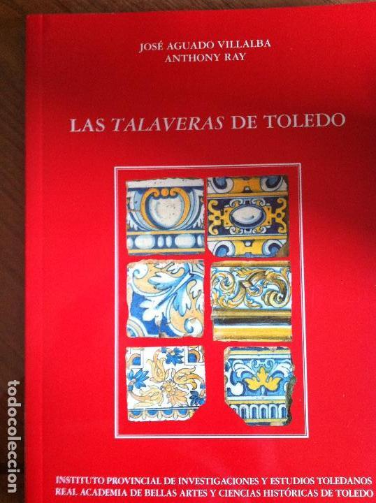 Las talaveras de toledo libro ceramica azulejos comprar for Libro in ceramica