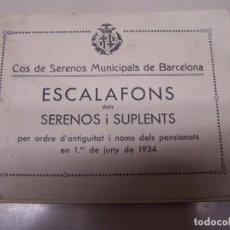 Libros antiguos: ESCALAFONS DELS SERENOS I SUPLENTS. COS DE SERENOS MUNICIPALS DE BARCELONA. ANY 1934. Lote 84806760