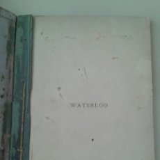 Libros antiguos: WATERLOO. Lote 84900464