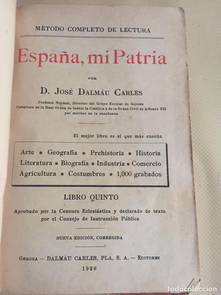 Libros antiguos: ESPAÑA MI PATRIA. DON JOSE DÁLMAU CARLES. LaaibroAÑO 1928. - Foto 2 - 84907930